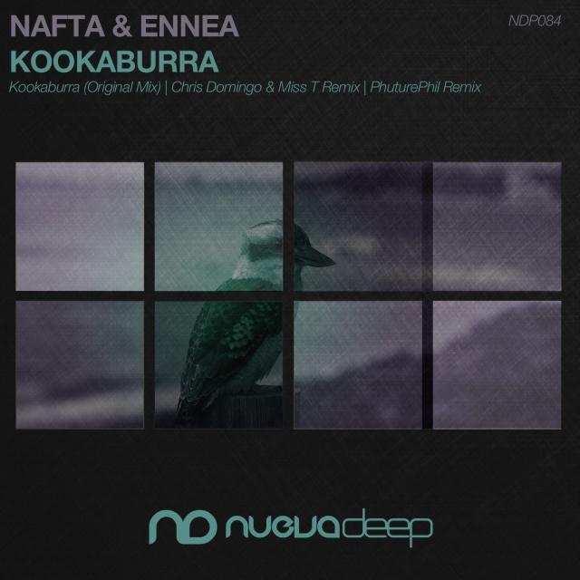 [NDP084] Nafta & Ennea- Kookaburra Remix Cover Art [Nuevadeep]1400x1400