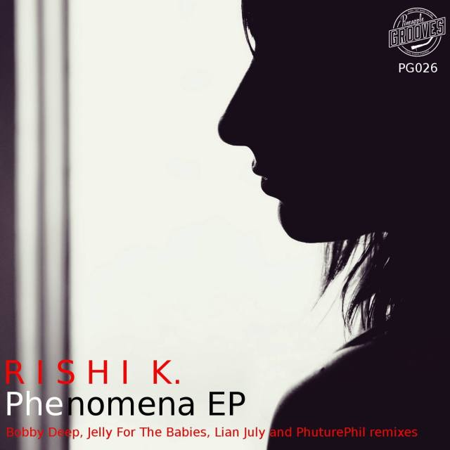 Rishi K.- Phenomena EP Artwork [Pineapple Grooves]